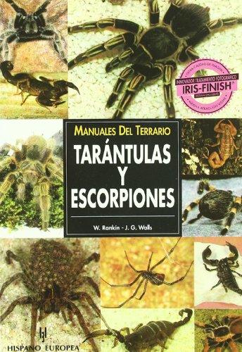 MANUALES DEL TERRARIO. TARÁNTULAS Y ESCORPIONES.: RANKIN, WAYNE;WALLS, JERRY