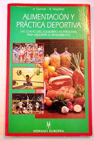9788425511066: Alimentacion y Practica Deportiva (Spanish Edition)