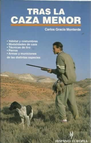 9788425511141: Tras la caza menor / After small game (Spanish Edition)