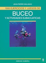 9788425511158: 1000 Ejercicios Y Juegos De Buceo Y Actividades Subacuaticas/ 1000 Exercises and Games for Diving and Sub Aquatic Activities (Spanish Edition)