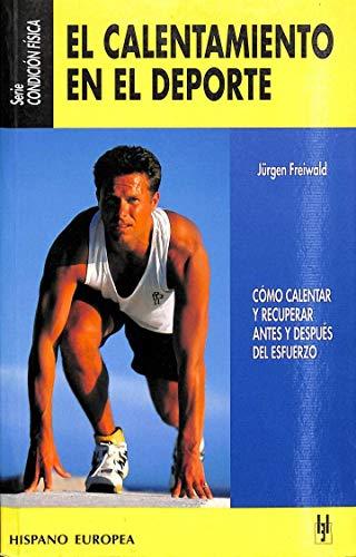 9788425511349: El calentamiento en el deporte / The warming in sport (Spanish Edition)