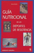 9788425511684: Guia nutricional de los deportes de resistencia / Nutritional Guide of endurance sports (Spanish Edition)