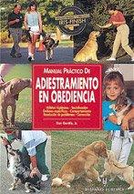 Manual Practico de Adiestramiento En Obediencia (Animales: Gentile, Dan