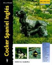 9788425512988: Cocker Spaniel Ingles / English Cocker Spaniel (Excellence) (Spanish Edition)