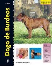 9788425513046: Dogo de Burdeos / Dogue de Bordeaux (Excellence) (Spanish Edition)