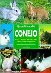 Manual practico del conejo / Practical Manual of Rabbit (Spanish Edition) (842551309X) by Lindsay, Anne