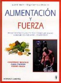 9788425513220: Alimentacion y fuerza / Power Eating: Periodizacion de la Dieta para Conseguir Maximo Rendimiento y Desarrollo Muscular / Build Muscle Boost Enery Cut Fat (Spanish Edition)