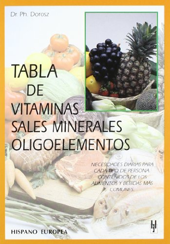 9788425513558: Tabla de vitaminas, sales minerales, oligoelementos (Spanish Edition)