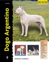 Dogo Argentino / Argentine Dogo (Excellence) (Spanish Edition) (8425513588) by Joseph Janish