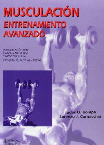 9788425514111: Musculacion. Entrenamiento avanzado (Spanish Edition)