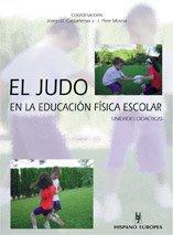 9788425514456: El judo en la educacion fisica escolar / The judo in school physical education (Spanish Edition)