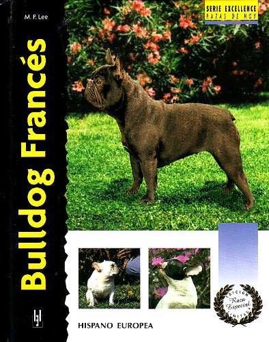9788425514494: Bulldog frances / French Bulldog (Excellence) (Spanish Edition)