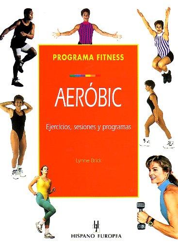 Programa Fitness Aerobic/ Fitness Aerobics: Brick, Lynne
