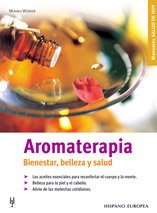 9788425514586: Aromaterapia/ Aromatherapy: Bienestar, Belleza Y Salud/ Well-being, Beauty and Health