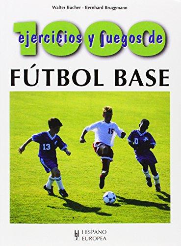 9788425514951: 1000 ejercicios y juegos de fútbol base