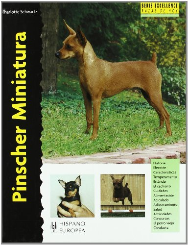 9788425515071: Pinscher Miniatura/ Miniature Pinscher (Excellence) (Spanish Edition)
