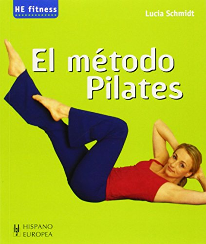 9788425515309: El metodo pilates (Spanish Edition)