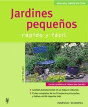 9788425515316: Jardines pequenos / Small gardens: Rapido Y Facil / Quick and Easy (Spanish Edition)