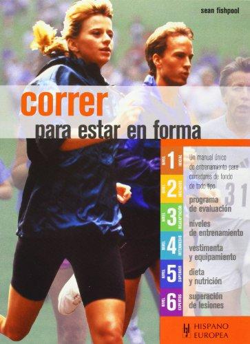 9788425515408: Correr para estar en forma (Spanish Edition)