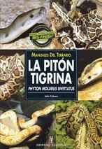9788425515606: La piton tigrina / The Burmese Python (Spanish Edition)