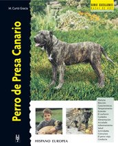 9788425515651: Perro de presa canario / Canary Dogs (Excellence Razas De Hoy / Excellence Breed of Today) (Spanish Edition)