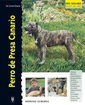 9788425515651: Perro de presa canario / Canary Dogs (Excellence Razas de Hoy / Excellence Breed of Today) (Spanish Edition)