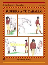 9788425515712: Susurra a tu caballo / Whisper to your horse (Spanish Edition)