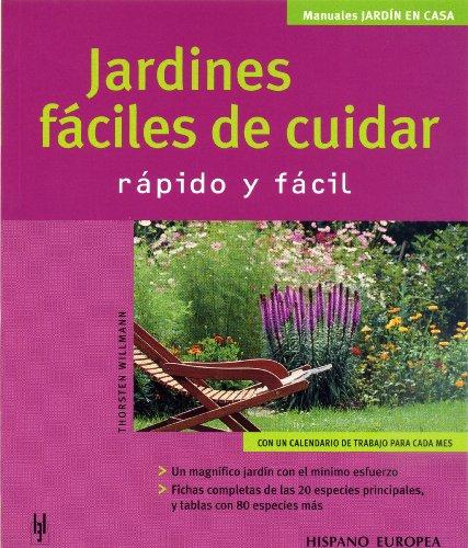 9788425515897: Jardines fáciles de cuidar (Jardín en casa)