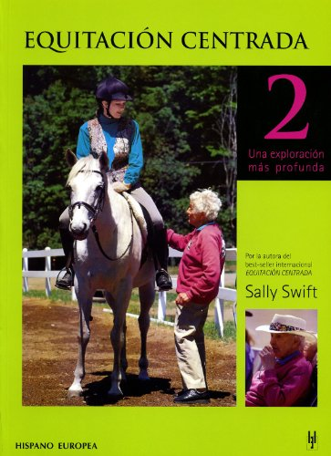 9788425516160: Equitacion Centrada 2/centered Horseback Riding 2 (Spanish Edition)
