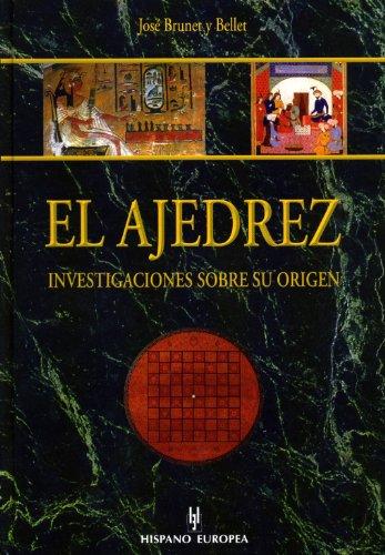 9788425516177: El ajedrez / Chess: Investigaciones Sobre Su Origen / Investigations Of Its Origins (Spanish Edition)