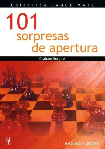 101 sorpresas de apertura / 101 Chess Opening Surprises (Jaque Mate) (Spanish Edition): ...