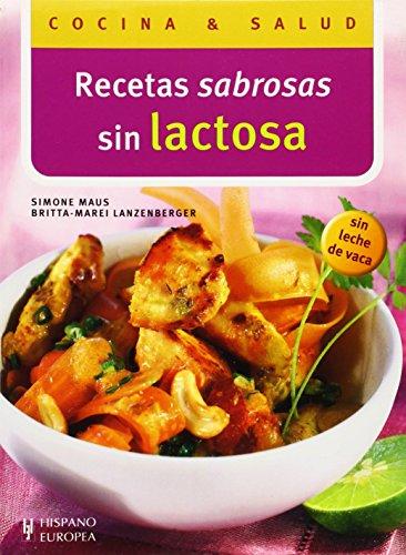 9788425516450: Recetas sabrosas en lactosa (Cocina y Salud) (Spanish Edition)