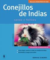 9788425516504: Conejillos de indias/Guinea Pigs (Mascotas En Casa) (Spanish Edition)