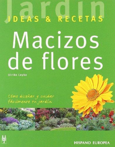 9788425516566: Macizos de flores (Jardín: ideas & recetas)