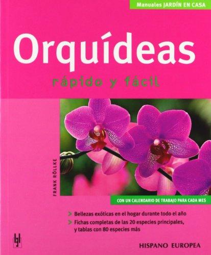 9788425516702: Orquideas (Manuales Jardin En Casa / Home Gardening Manuals) (Spanish Edition)