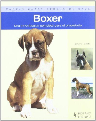 9788425517013: Boxer. Nuevas guias perros de raza (Nuevas Guias Perros De Raza/ New Guides- Breed Dogs) (Spanish Edition)