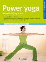 Power Yoga: Para El Cuerpo Y El Alma/ For the Body and Soul (Fitness De Hoy/ Fitness of Today) (Spanish Edition) - Allendorf, Martina; Lehnert, Elke