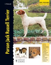 Parson Jack Russell Terrier (Excellence - Razas De Hoy/ Excellnece- Today's Breed) (Spanish Edition) - Christina Pettersall