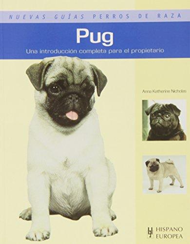 9788425517297: Pug (Nuevas guías perros de raza)