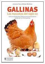 9788425517501: Gallinas / Keeping Pet. Chickens: Las mascotas del siglo XXI / Pets of XXI century (Aves) (Spanish Edition)