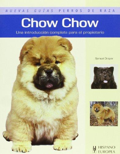 9788425517730: Chow Chow (Nuevas guías perros de raza)