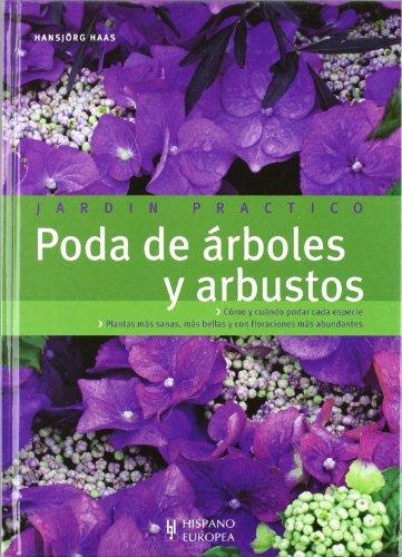 9788425518034: Poda de arboles y arbustos (Jardin Practico) (Spanish Edition)