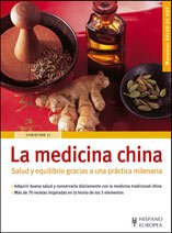 9788425518041: La medicina china/ Chinese Medicine: Salud y equilibrio gracias a una practica milenaria/ Health and Balance Thanks to an Ancient Practice (Salud de hoy) (Spanish Edition)