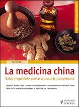 La medicina china/ Chinese Medicine: Salud y: Christine Li