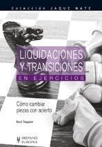 9788425518140: Liquidaciones y transiciones en Ejercicios/ Liquidations and transitions in Exercises (Ajedrez) (Spanish Edition)