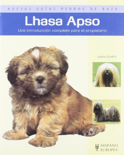 Lhasa Apso. Nuevas guias perros de raza (Nuevas Guias: Perros De Raza / New Guides: Dog Breeds) (...