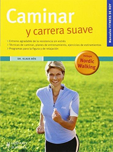 9788425518324: Caminar y carrera suave (Fitness de hoy)