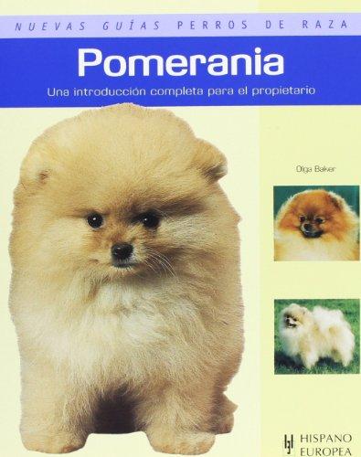 9788425518416: Pomerania. Nuevas guias perros de raza (Nuevas Guias Perros De Raza/ New Guide of Dog Breeds) (Spanish Edition)