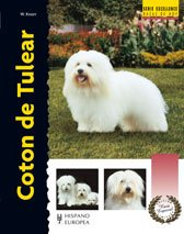 9788425518485: Coton de Tulear (Serie Excellence: Razas De Hoy/ Excellence Series: Today's Breeds) (Spanish Edition)