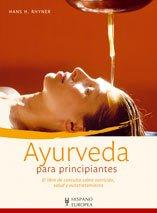 9788425518546: Ayurveda para principiantes (Spanish Edition)